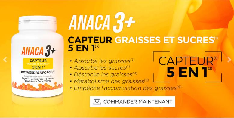 ANACA 3 CAPTEUR DE GRAISSE ET SUCRES AVIS